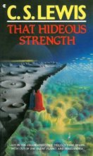 That Hideous Strength by CS Lewis 1970s cool